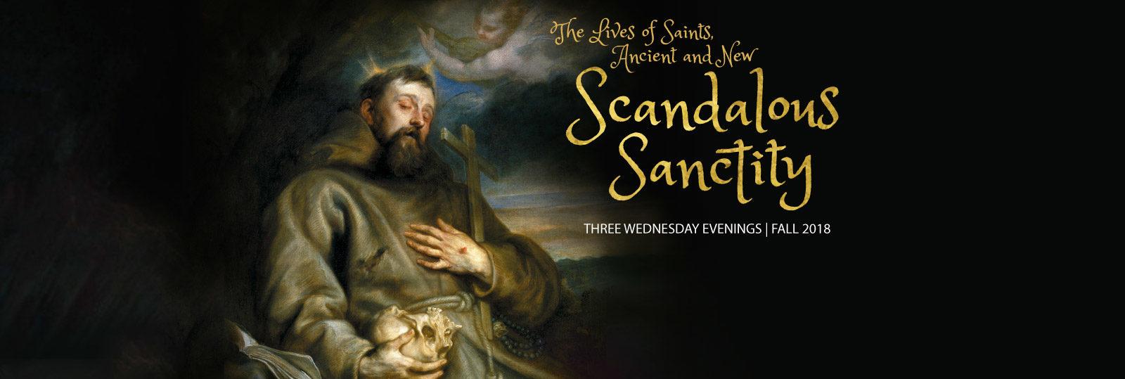 Scandalous Sanctity